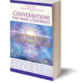 Conversations That Make a Difference; Shift Your Beliefs To Get What You Want - BEST-SELLING BOOK on Amazon!  I am honored to be one of the authors in this book.